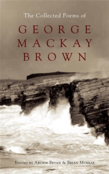 The Collected Poems of George Mackay Brown, Paperback Book
