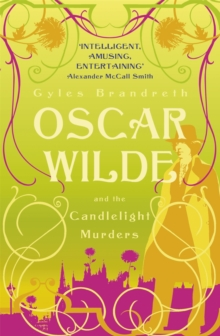 Oscar Wilde and the Candlelight Murders : Oscar Wilde Mystery: 1, Paperback Book