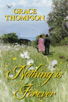 Nothing is Forever, Hardback Book