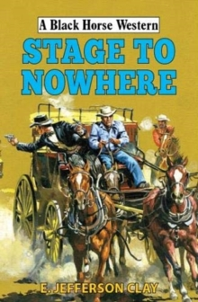 Stage to Nowhere, Hardback Book