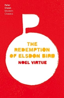 The Redemption of Elsdon Bird, Paperback / softback Book