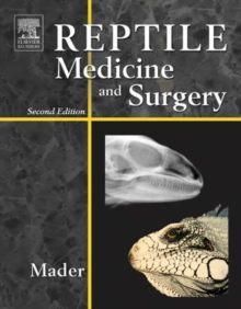 Reptile Medicine and Surgery, Hardback Book