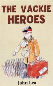 The Vackie Heroes, Hardback Book