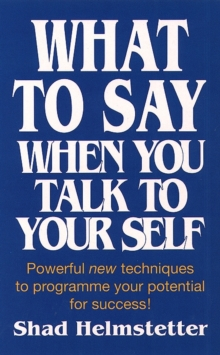 What to Say When You Talk to Yourself, Paperback Book