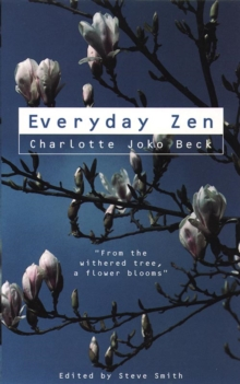 Everyday Zen : Love and Work, Paperback Book