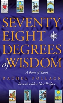 Seventy Eight Degrees of Wisdom, Paperback Book