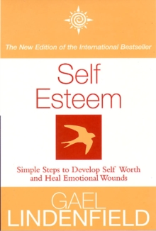 Self Esteem : Simple Steps to Develop Self-Reliance and Perseverance, Paperback Book