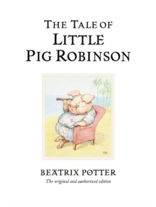 The Tale of Little Pig Robinson, Hardback Book
