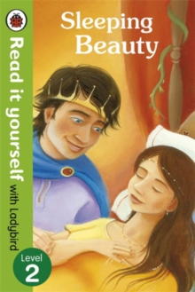 Sleeping Beauty - Read it Yourself with Ladybird : Level 2, Paperback Book