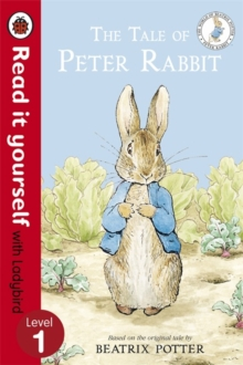 The Tale of Peter Rabbit - Read it Yourself with Ladybird : Level 1, Paperback Book