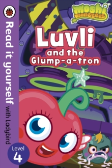 Moshi Monsters: Luvli and the Glump-a-tron - Read it Yourself with Ladybird : Level 4, Paperback Book