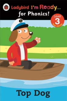 Top Dog: Ladybird I'm Ready for Phonics: Level 3, Paperback / softback Book