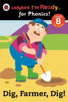 Dig, Farmer, Dig! Ladybird I'm Ready for Phonics Level 8, Paperback Book