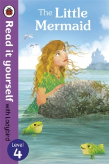 The Little Mermaid - Read it Yourself with Ladybird : Level 4, Paperback Book