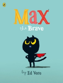 Max the Brave, Paperback Book