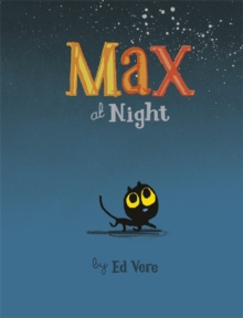 Max at Night, Hardback Book