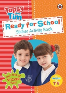 Ready for School: a Ladybird Topsy and Tim Sticker Activity Book, Paperback Book