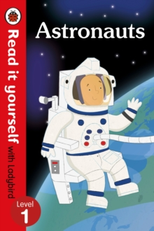 Astronauts - Read it yourself with Ladybird: Level 1 (non-fiction), Paperback Book
