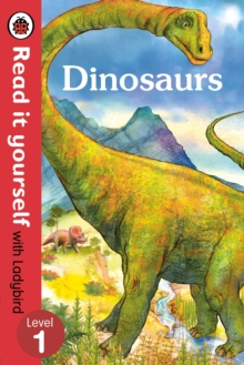 Dinosaurs - Read it yourself with Ladybird: Level 1 (non-fiction), Paperback Book
