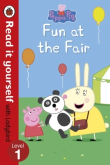 Peppa Pig: Fun at the Fair - Read it yourself with Ladybird : Level 1, Paperback Book