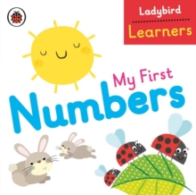 My First Numbers: Ladybird Learners, Board book Book