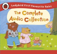 Ladybird First Favourite Tales: The Complete Audio Collection, CD-Audio Book