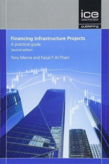 Financing Infrastructure Projects, Second edition, Paperback / softback Book