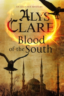 Blood of the South : A Medieval Mystical Mystery, Hardback Book