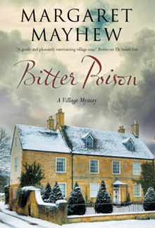 Bitter Poison : An English Village Cosy Featuring the Colonel, Hardback Book