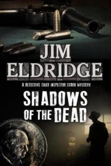 Shadows of the Dead, Hardback Book