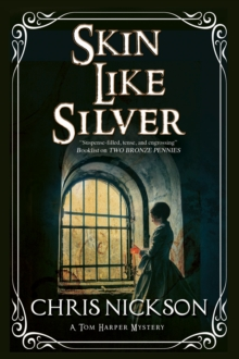 Skin Like Silver : A Victorian Police Procedural