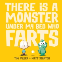 There is a Monster Under My Bed Who Farts, Hardback Book