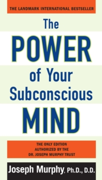 Power of Your Subconscious Mind, Paperback Book