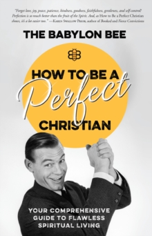 How to be a Perfect Christian, Hardback Book
