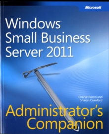 Windows Small Business Server 2011 Administrator's Companion, Paperback Book