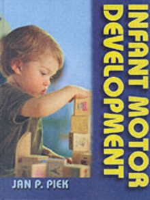 Infant Motor Development, Hardback Book
