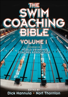 The Swim Coaching Bible, Volume I, Paperback Book