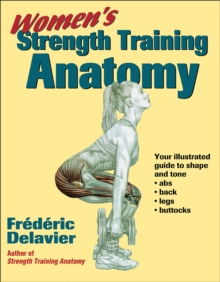 Women's Strength Training Anatomy, Paperback Book