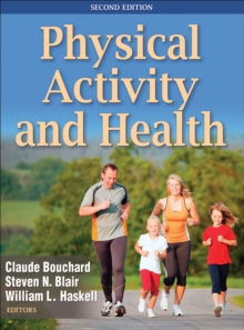 Physical Activity and Health-2nd Edition, Hardback Book