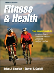 Fitness & Health-7th Edition, Paperback Book
