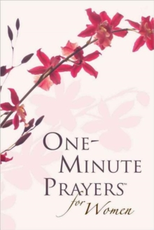 One-Minute Prayers (R) for Women Gift Edition, Hardback Book