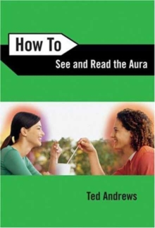 How to See and Read the Aura, Paperback Book
