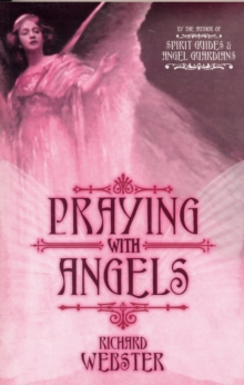 Praying with the Angels, Paperback / softback Book