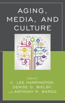 Aging, Media, and Culture, Paperback / softback Book