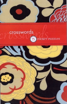 Posh Crosswords : 75 Puzzles, Paperback Book
