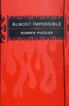Almost Impossible Number Puzzles, Paperback / softback Book