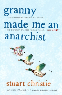 Granny Made me an Anarchist, Paperback Book