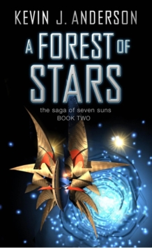 A Forest of Stars : The Saga of Seven Suns - Book Two, Paperback Book