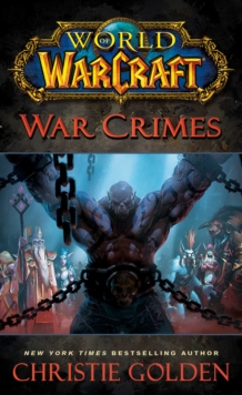 World of Warcraft: War Crimes, Paperback Book
