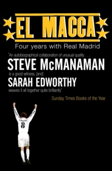 El Macca : Four Years with Real Madrid, Paperback Book